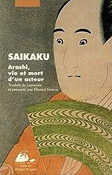 Arashi, vie et mort d'un acteur