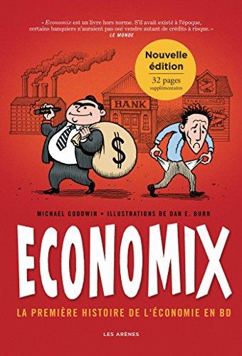Economix : la premire histoire de l'conomie en BD (2e dition)
