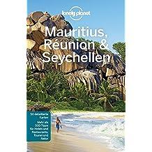 Lonely Planet Reiseführer Mauritius, Reunion & Seychellen (Lonely Planet Reiseführer Deutsch)