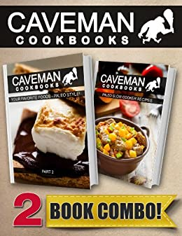 Your Favorite Foods - Paleo Style Part 2 and Paleo Slow Cooker Recipes: 2 Book Combo (Caveman Cookbooks) (English Edition) von [Anottacelli, Angela]