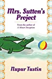 Mrs. Sutton's Project: A California Cozy Mystery