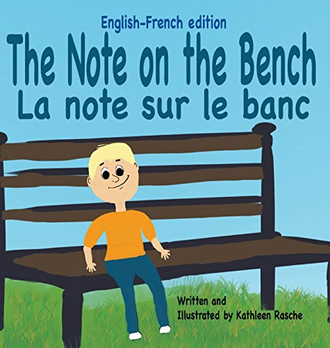 The Note on the Bench - English/French Edition par Kathleen Rasche