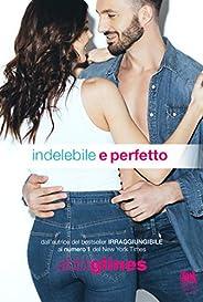 Indelebile e perfetto (Rosemary Beach: Perfection Vol. 2)