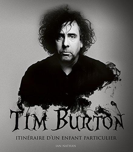 Tim Burton, itinéraire d'un enfant particulier par