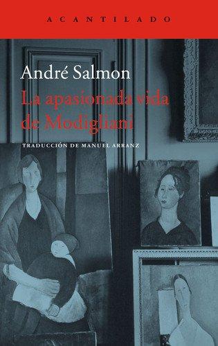 La apasionada vida de Modigliani (El Acantilado)