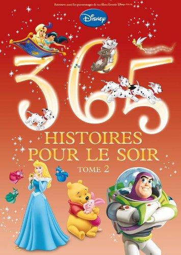 365 histoires pour le soir TOME 2 par Walt Disney