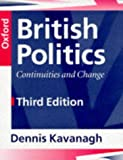 British Politics: Continuities and Change by Dennis Kavanagh (1996-07-18)