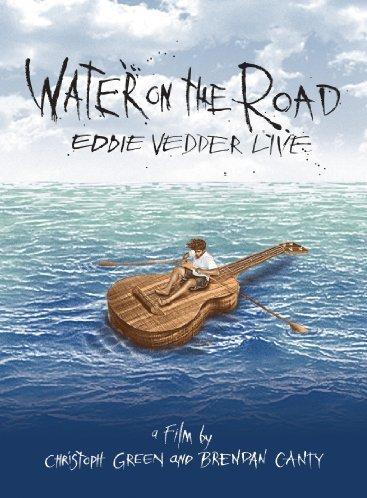 Eddie Vedder - Water on the Road