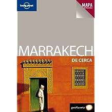 Marrakech De cerca 2 (De Cerca (lonely Planet))