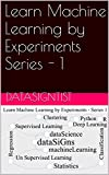 #9: Learn Machine Learning by Experiments Series - 1: Machine Learning