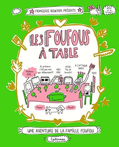 Les Foufous, Tome 1 : Les Foufous à table