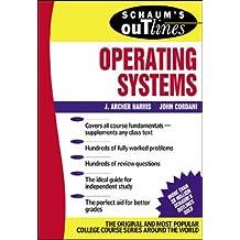Schaum's Outline of Operating Systems (Schaum's Outlines)