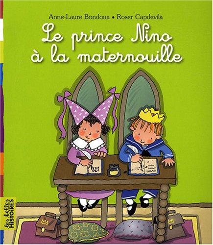 "<a href=""/node/18923"">Le prince Nino à la maternelle</a>"