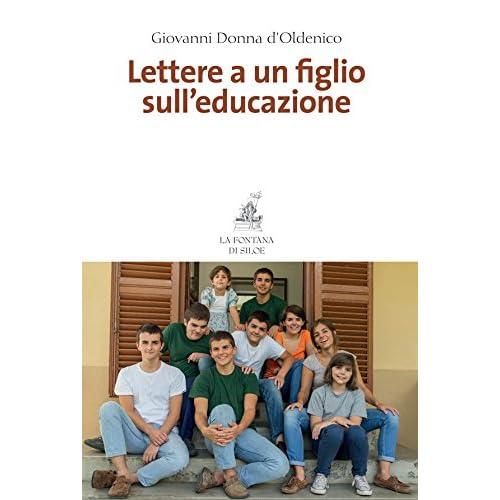 Lettere A Un Figlio Sull'educazione