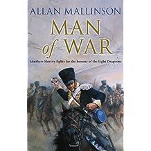 Man Of War: (Matthew Hervey Book 9) by Allan Mallinson (2008-03-10)