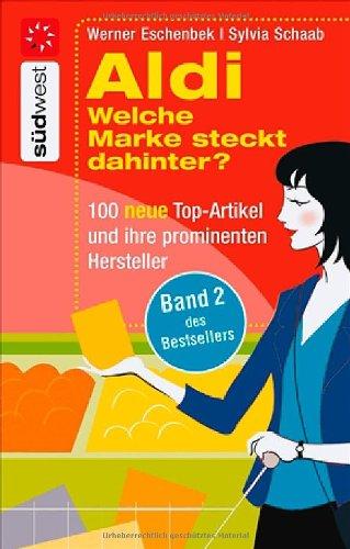 aldi-welche-marke-steckt-dahinter-100-neue-top-artikel-und-ihre-prominenten-hersteller