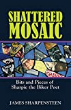 Best Sharpie Kindles - Shattered Mosaic: Bits and Pieces of Sharpie the Review