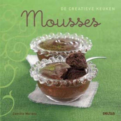 De creatieve keuken / Mousses / druk 1