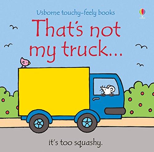 That's Not My Truck por Fiona Watt