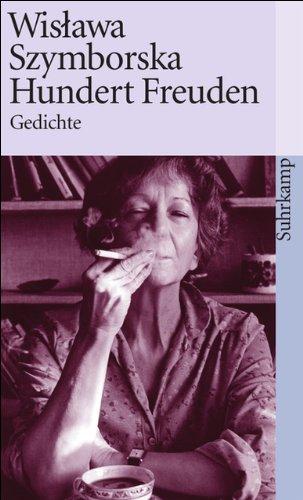 Hundert Freuden: Gedichte (suhrkamp taschenbuch)