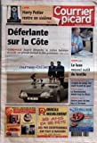 Telecharger Livres COURRIER PICARD No 19118 du 30 09 2005 LIVRE HARRY POTTER RENTRE EN SIXIEME DEFERLANTE SUR LA COTE QUEND PLAGE JUSQU A DIMANCHE LA STATION BALNEAIRE ACCUEILLE SON PREMIER FESTIVAL DU FILM GROLANDAIS AMIENS LE LUXE NOUVEL OUTIL DU TEXTILE VILLERS BOCAGE L EMPLOI DU TEMPS FAIT COURIR LE PROF DE SPORT AUMALE LA FONCTIONNAIRE AIMAIT TROP LES FLEURS FOOTBALL AMIENS POUR DU BON FACE A CLERMONT (PDF,EPUB,MOBI) gratuits en Francaise