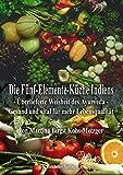 Die Fünf-Elemente-Küche Indiens (Amazon.de)