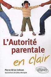 L'autorité parentale en clair
