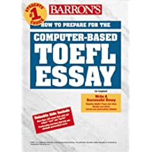 Barron's How to Prepare for the Computer-Based Toefl Essay: Test of English As a Foreign Language by Lin Lougheed (2000-05-23)