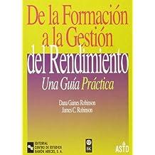 De la formación a la gestión del rendimiento: Una guía práctica (Management-Guías)