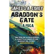 Abaddon's Gate. La fuga (Fanucci Editore)