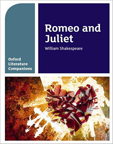 Oxford Literature Companions: Romeo and Juliet por Annie Fox