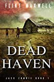 Dead Haven (Jack Zombie Book 1) by Flint Maxwell