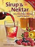 Sirup & Nektar: Aus Früchten