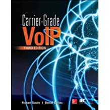 Carrier Grade Voice Over IP, Third Edition