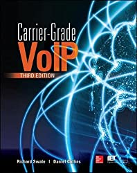 Carrier Grade Voice Over IP, Third Edition (Electronics)