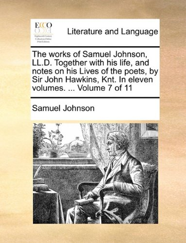 the-works-of-samuel-johnson-lld-together-with-his-life-and-notes-on-his-lives-of-the-poets-by-sir-jo