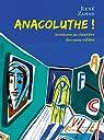 Anacoluthe ! par Zahnd