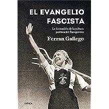 El Evangelio Fascista (Contrastes)