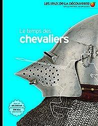Le Temps DES Chevaliers