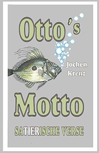 Otto's Motto: saTIERische Verse