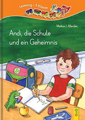 Andi, die Schule und ein Geheimnis (Lesezug)