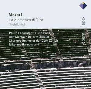 Mozart : La Clémence de Titus (Extraits)