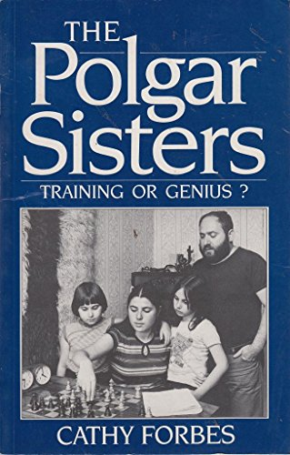 The Polgar Sisters (A Batsford chess book) por Cathy Forbes