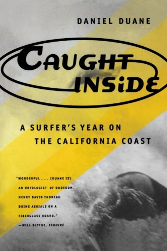 caught-inside-a-surfers-year-on-the-california-coast