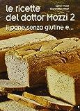 Le ricette del dottor Mozzi: 2 di Mozzi, Esther (2013) Tapa blanda