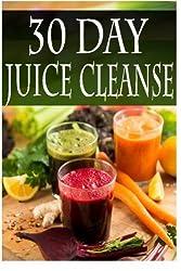 30 Day Juice Cleanse by Daniel Tyler (2014-07-09)