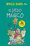 Libros Descargar en linea El dedo magico Coleccion Alfaguara Clasicos (PDF y EPUB) Espanol Gratis