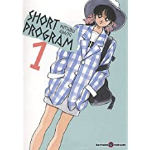 Short Program - Nouvelle Edition Vol.1