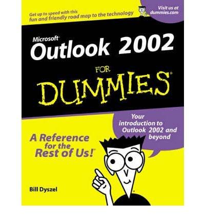 [(Outlook 2002 For Dummies )] [Author: Bill Dyszel] [Jun-2001]