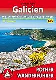 Galicien: Die schönsten Küsten- und Bergwanderungen 51 Touren. Mit GPS-Tracks (Rother Wanderführer)